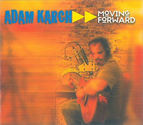 Album cover for Adam Karch Moving Forward