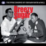 VARIOUS Breezy Sugar The Pure Essence Of Chicago Rock & Roll