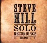 Steve Hill Solo Recordings Vol 1