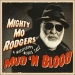 Might Mo Rogers Mud n Blood