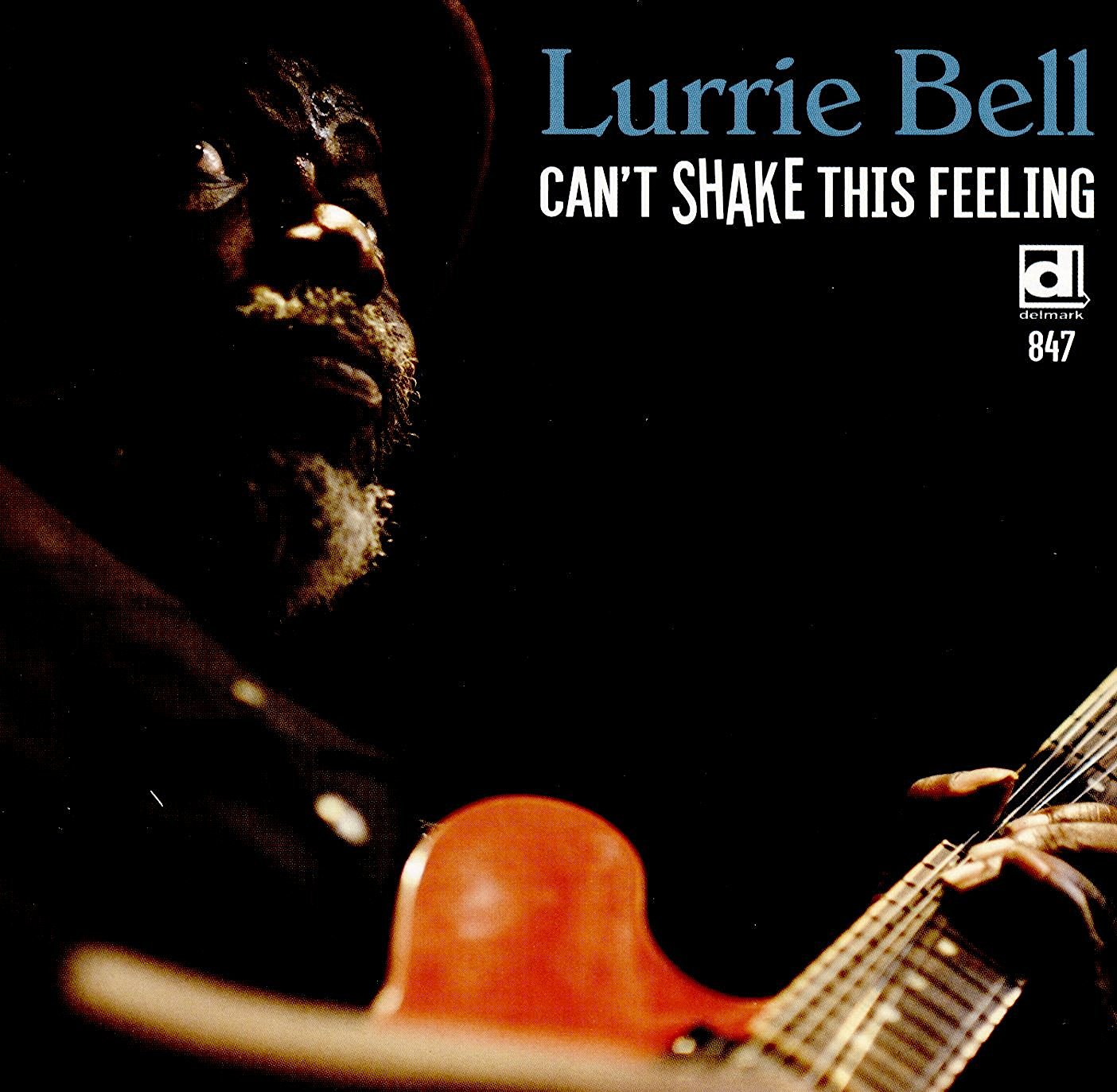 Album cover for Laurrie Bell - Can't Shake This Feeling