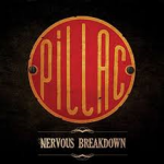 PILLAC Nervous Breakdown