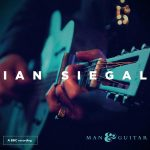 IAN SIEGAL Man And Guitar