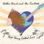 debbie bond and the trudats That Thing Called Love