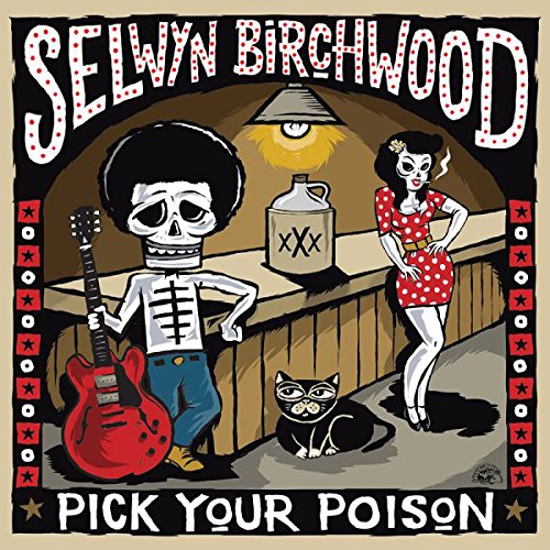 Image of album cover for Selwyn Birchwood - Pick Your Poison