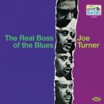 Joe Turner The Real Boss Of The Blues