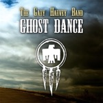Gary Harvey Band Ghost Dance