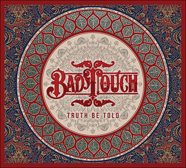 Album cover for Bad Touch - Truth Be Told