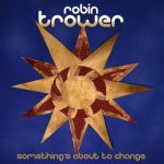 robin trower somethings about to change album cover WEB