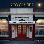 ROD CLEMENTS Rendezvous Cafe