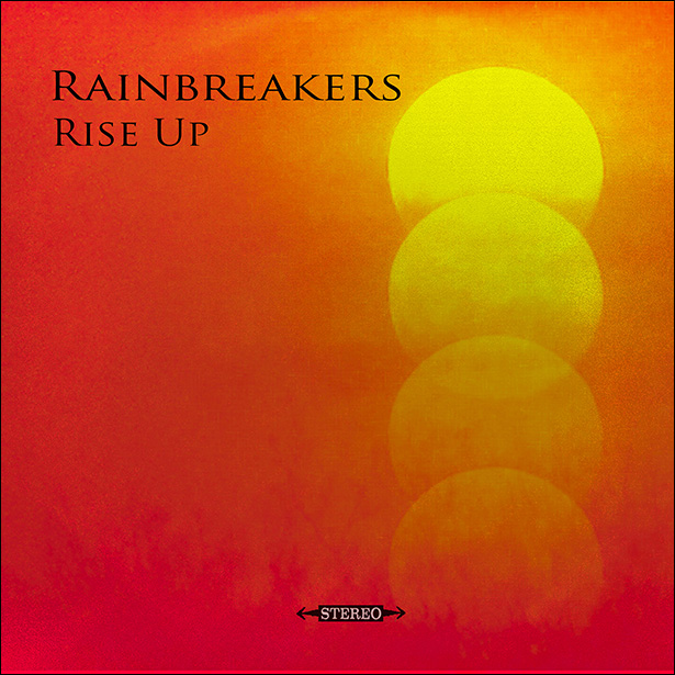 Album cover for Rainbreakers new Ep Rise Up