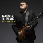 bad brad and the fat cats take a walk with me CD cover artwork
