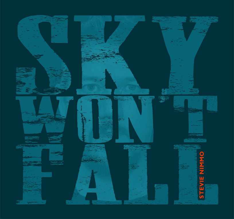 stevie nimmo sky won't fall album cover