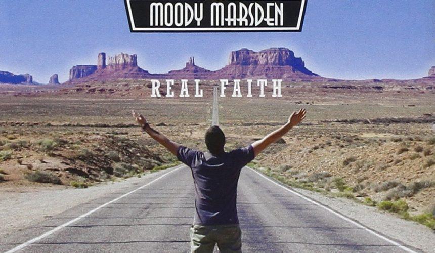 MICKY MOODY & BERNIE MARSDEN Real Faith