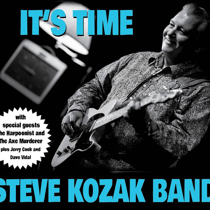 image of cd cover for Steve Kozak Band's album - It's Time