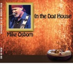 mike osborn in the dog house