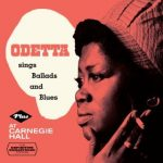 Odetta Sings Ballads And Blues plus At Carnegie Hall