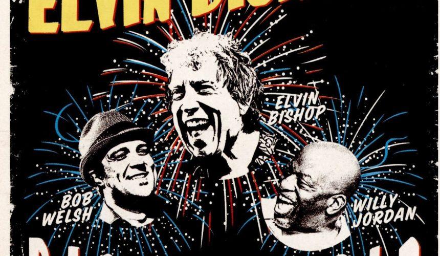 ELVIN BISHOP Elvin Bishop's Big Fun Trio