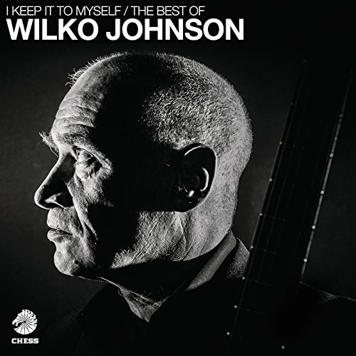 I Keep It To Myself / image of CD cover for The Best Of Wilko Johnson