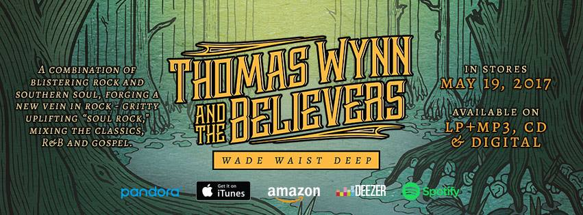 Thomas Wynn & The Believers promo image for Wade Waist Deep album cover