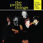 The Pretty Things live at the 100 Club