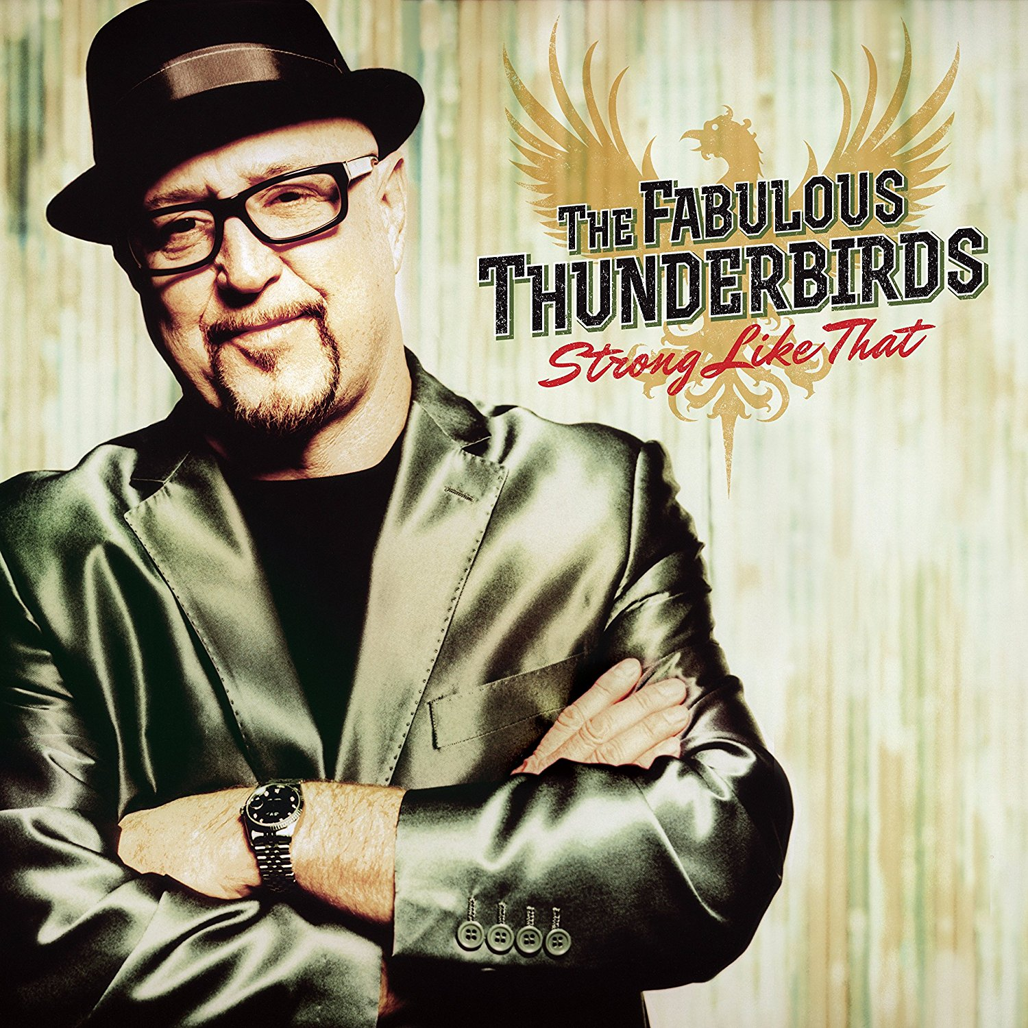Album cover for The Fabulous Thunderbirds - Strong Like That