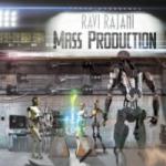 RAVI RAJANI Mass_Production