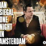 Ian Siegal One Night In Amsterdam