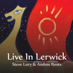 Steve Lury & Andres Roots Live in lerwick