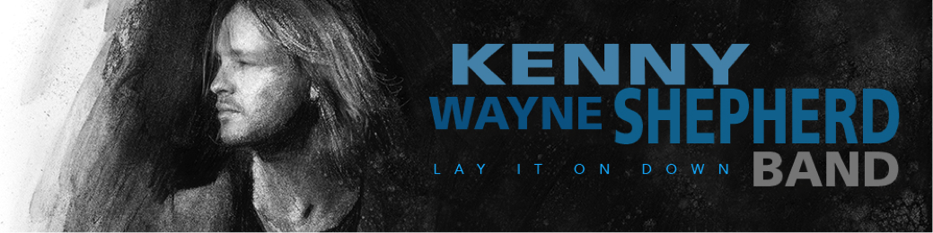 image of Kenny Wayne Shepherd Band banner for Lay It On Down