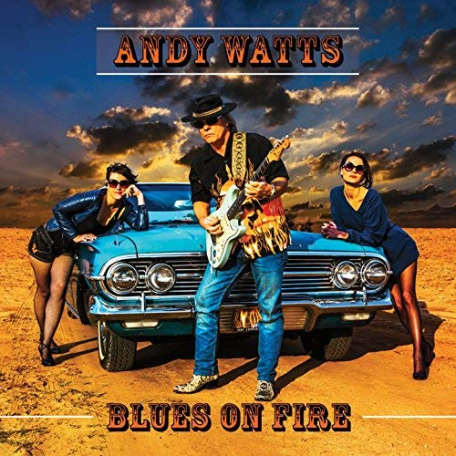 ANDY WATTS Blues On Fire