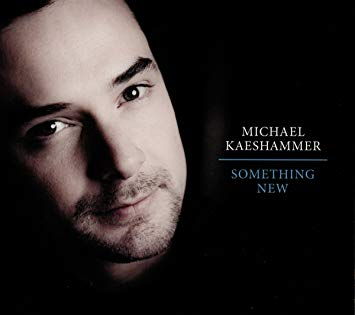MICHAEL KAESHAMMER Something New