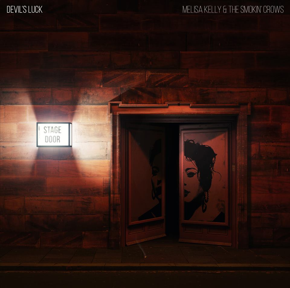 image of album cover for Devils Luck Melisa Kelly & The Smokin' Crows