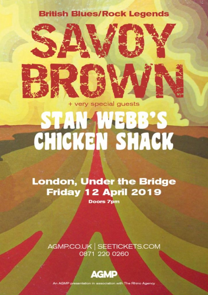 poster for Savoy Brown and Stan Webb's Chicken Shack gig London 12th April 2019 at under the bridge