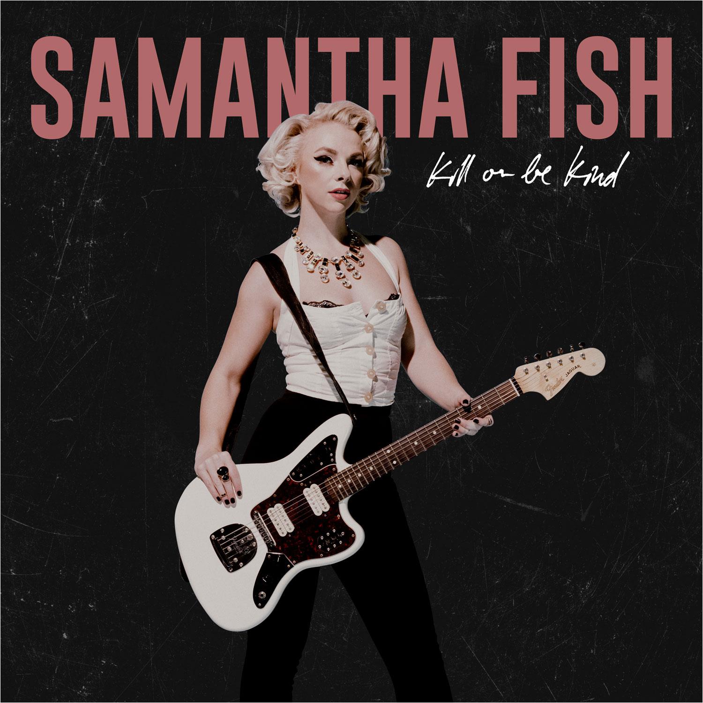 Samantha Fish Interview Blues Matters Magazine