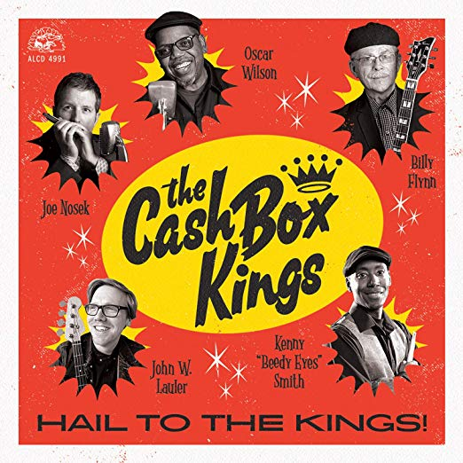 THE CASH BOX KINGS Hail To The Kings!