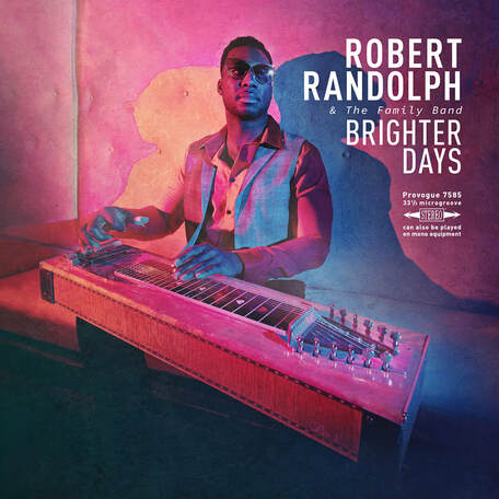 ROBERT RANDOLPH & THE FAMILY BAND Brighter Days