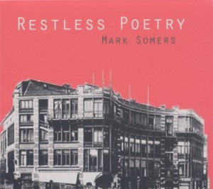 MARK SOMERS Restless Poetry