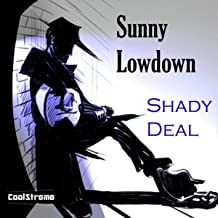 image of album cover for sunny lowdown shady deal
