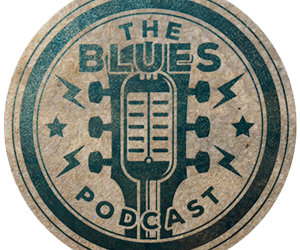 New Episode of The Blues Podcast
