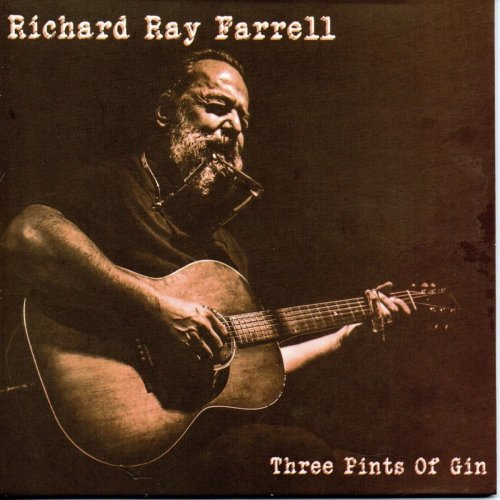 RICHARD RAY FARRELL – Three Pints of Gin