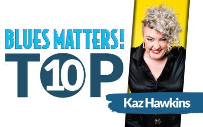 KAZ HAWKINS Top 10 Blues