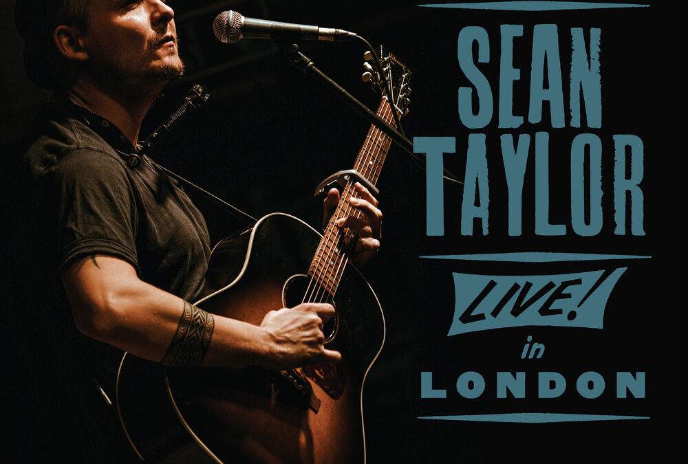 SEAN TAYLOR – Live In London