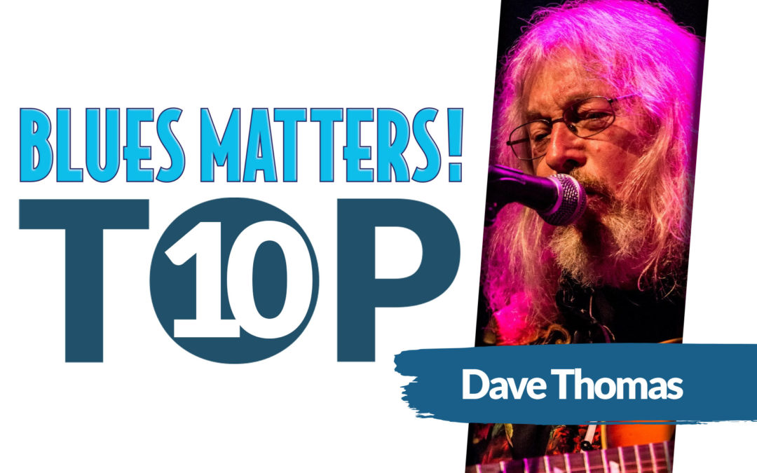 image of dave thomas top 10 blues banner