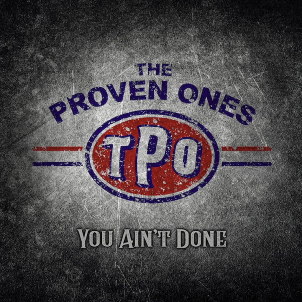 image of the album cover for the proven ones you aint done