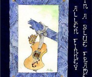 ALLEN FINNEY – In A Blue Frame