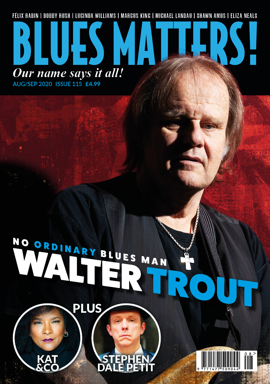 image of blues matters magazine issue 115 featuring walter trout on the cover