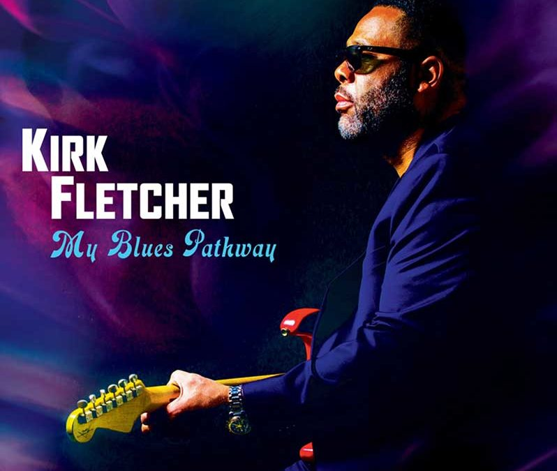 "Kirk Fletcher releases new single ""Aint no Cure for the Downhearted"""