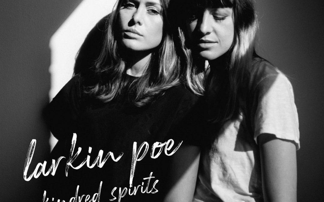 Larkin Poe release brand new album 'Kindred Spirits'