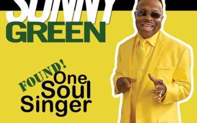 ALBUM REVIEW:  SONNY GREEN – FOUND! ONE SOUL SINGER (Little Village Foundation)